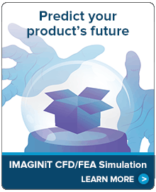 Predict your product's future. IMAGINiT CFD/FEA Simulation.