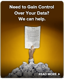 Need to Gain Control Over Your Data? We can help.