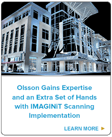 Olsson Gains Expertise and an Extra Set of Hands with IMAGINiT Scanning Implementation