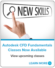 Autodesk CFD Fundamentals Classes Now Available