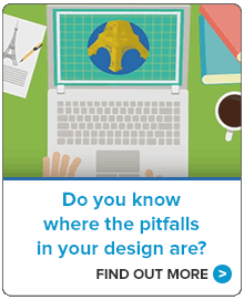 Do you know where the pitfalls in your design are? Find out more.