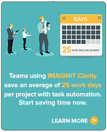 Teams using IMAGINiT Clarity save an average of 25 work days per project. Learn more.