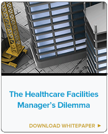 The Healthcare Facilities Manager's Dilemma