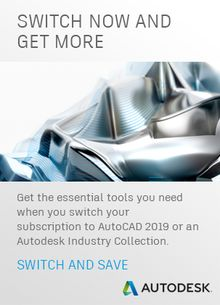 2 Autodesk Offers! Switch Now and Save