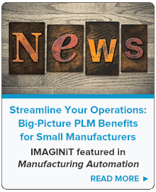 Streamline your Operations: Big-Picture PLM Benefits for Small Manufacturers