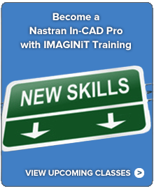 Become a Nastran In-CAD Pro with IMAGINiT Training. View classes.